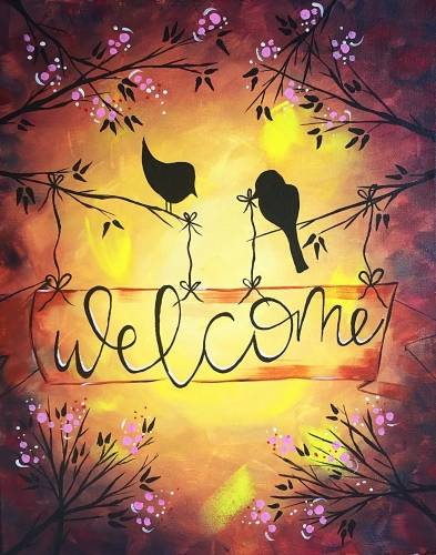 A Warm Welcome Birdies paint nite project by Yaymaker