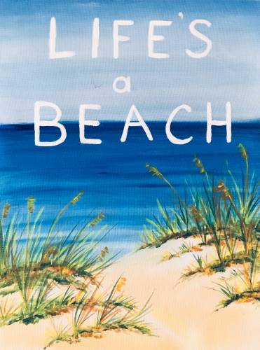 A Lifes a Beach III paint nite project by Yaymaker