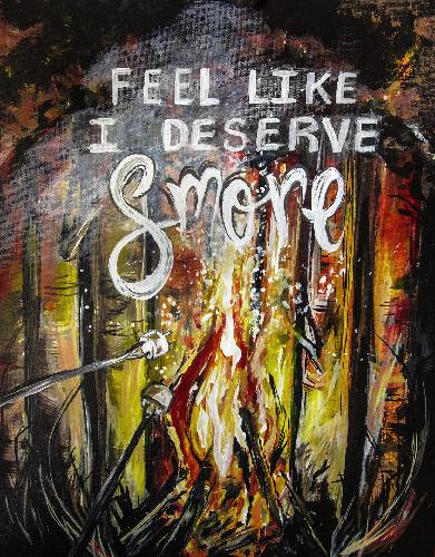 A I Deserve Smore Camping paint nite project by Yaymaker