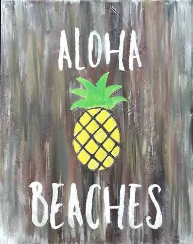 A Pineapple Aloha Beaches paint nite project by Yaymaker