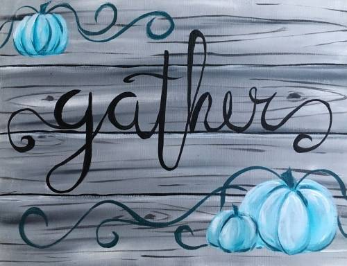 A Gather with those you Love paint nite project by Yaymaker