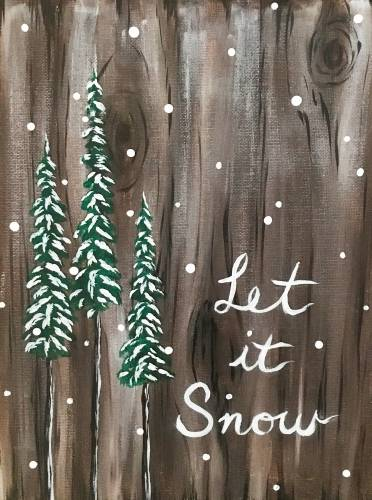 A Let it snow Sign paint nite project by Yaymaker