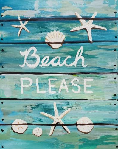 A Beach Please Faux Wood Sign paint nite project by Yaymaker