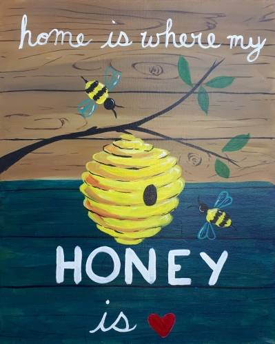 A Home is Where my Honey is paint nite project by Yaymaker