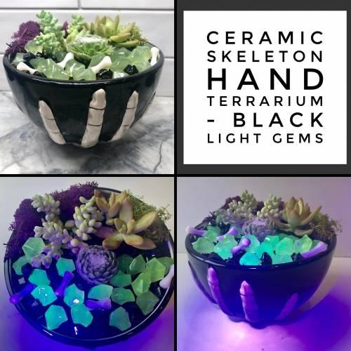 A Ceramic Skeleton Hand Terrarium  Blacklight Gems plant nite project by Yaymaker