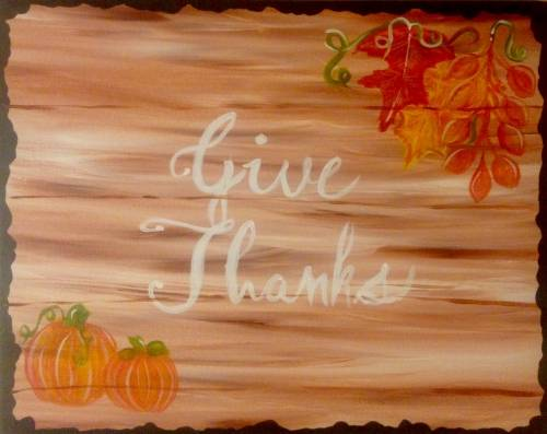 A Give Thanks Holiday Vintage Sign paint nite project by Yaymaker