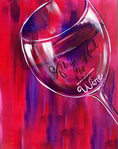 A All You Need IsWine paint nite project by Yaymaker
