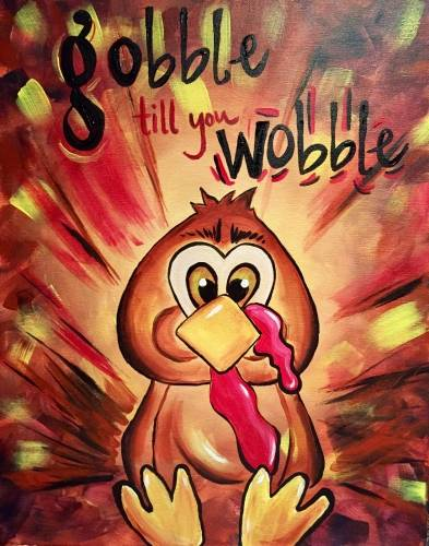 A Gobble till You Wobble paint nite project by Yaymaker