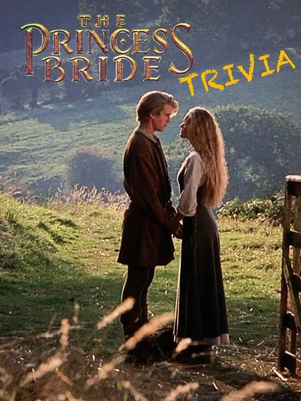 A The Princess Bride Trivia experience project by Yaymaker