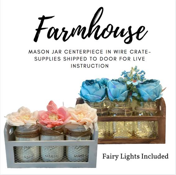 A Farmhouse Mason Jar Centerpiece Supplies Shipped to Door for Virtual Instruction experience project by Yaymaker