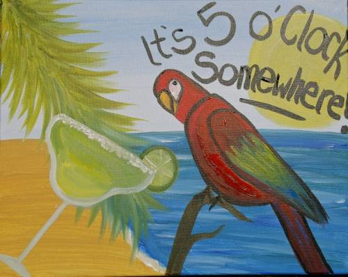 A Its 5 OClock Somewhere paint nite project by Yaymaker
