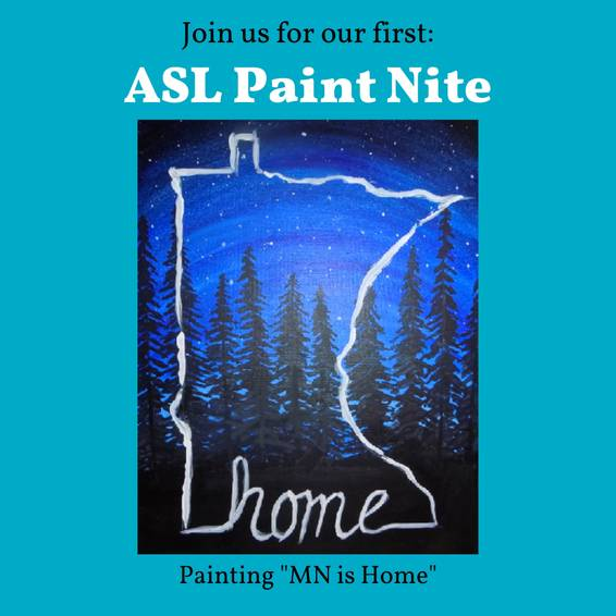 A ASL Paint Nite MN is Home experience project by Yaymaker