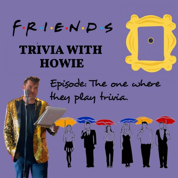 A Friends Trivia with Howie TeamTavarone experience project by Yaymaker