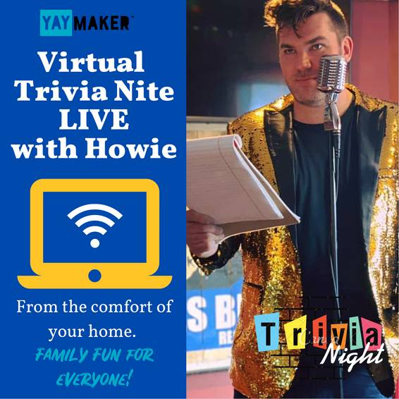 A Virtual Trivia Nite LIVE with Howie experience project by Yaymaker