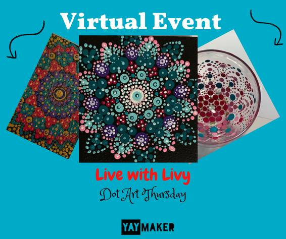 A Dot Art Thursday Live with Livy experience project by Yaymaker