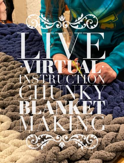 A Live Virtual Chunky Blanket Making Supplies Shipped experience project by Yaymaker