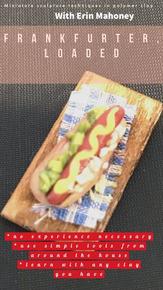 A Frankfurter Loaded  techniques class in polymer clay  experience project by Yaymaker