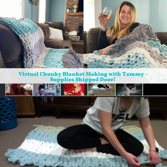 A Virtual Chunky Blanket Making with Tammy Supplies shipped to door experience project by Yaymaker