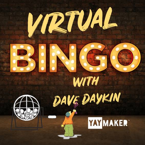 A Virtual Bingo With Dave Daykin experience project by Yaymaker
