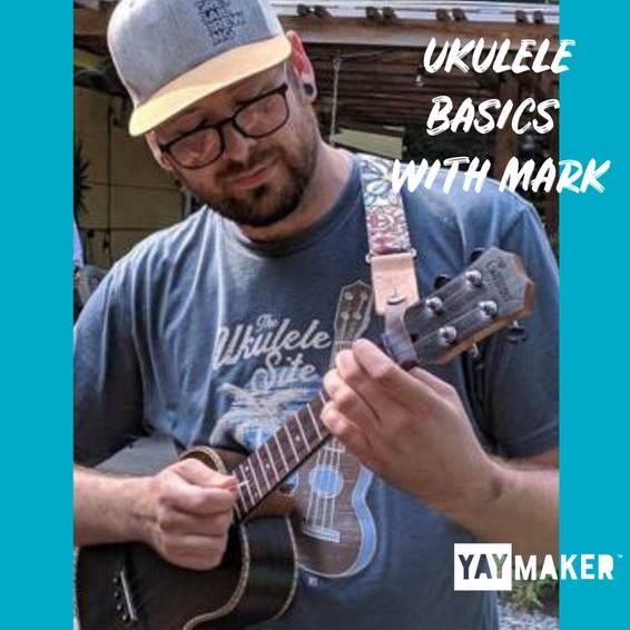 A Ukulele Basics with Mark Hecox experience project by Yaymaker