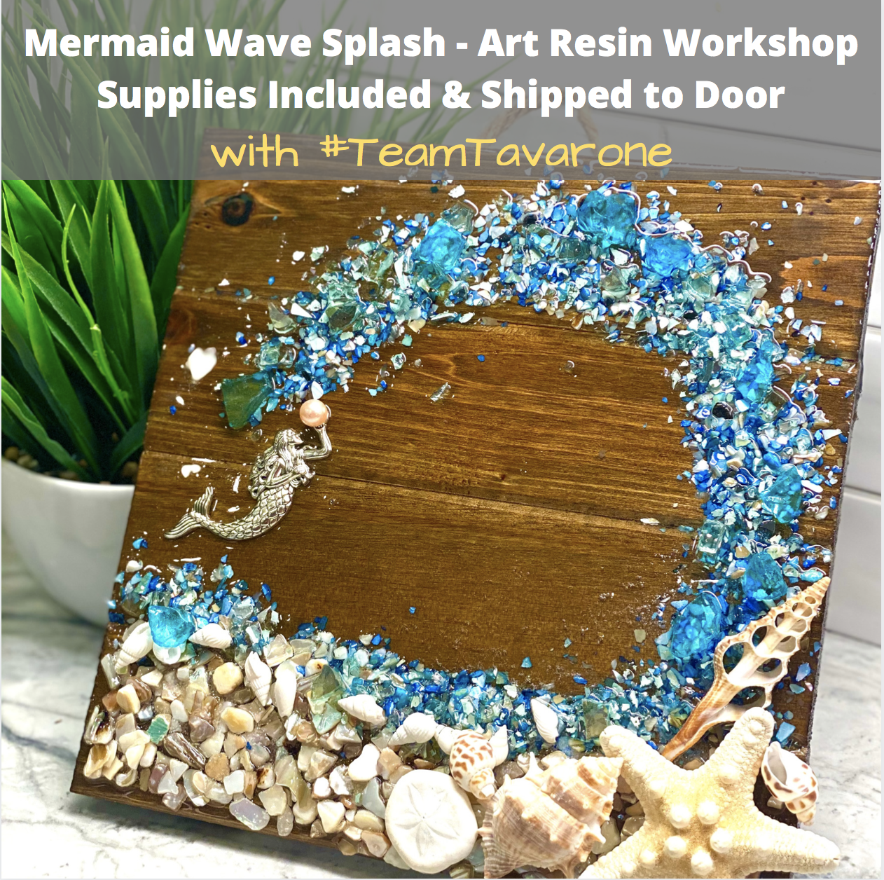 A Mermaid Splash Art Resin Workshop Team Tavarone Event Supplies Shipped to Door experience project by Yaymaker