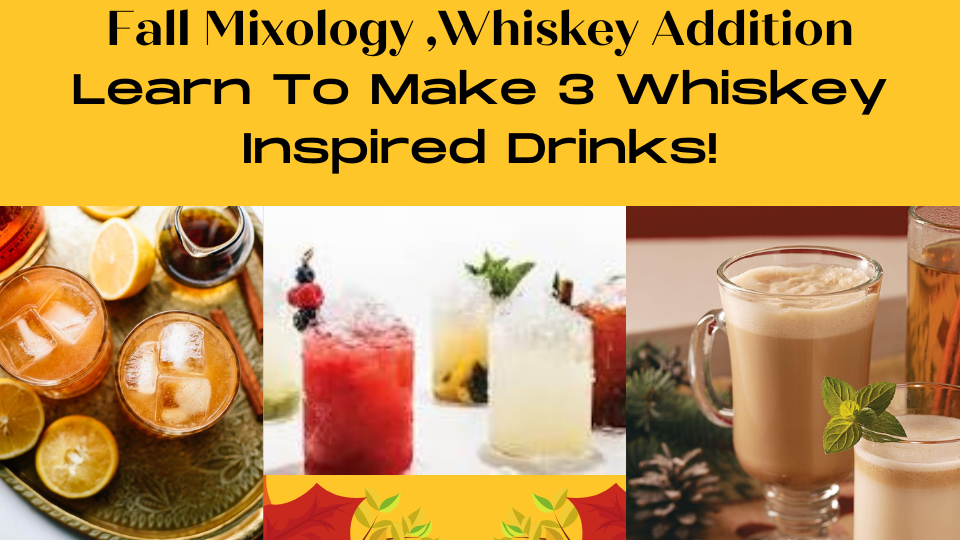 A Fall Mixology Whiskey Edition experience project by Yaymaker
