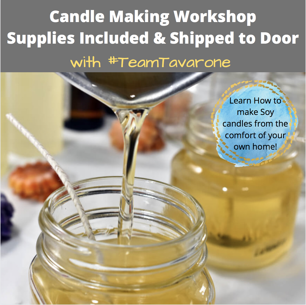 A Candle Making Workshop Supplies Included with Team Tavarone experience project by Yaymaker