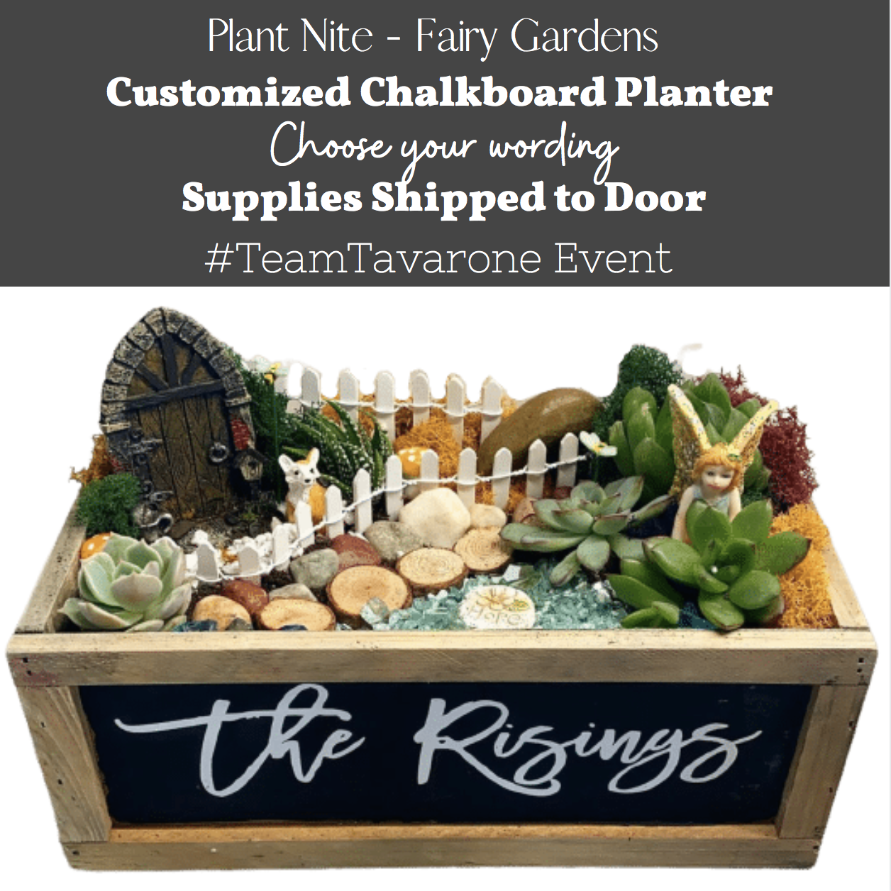 A Customized Chalkboard Fairy Garden  TeamTavarone Event experience project by Yaymaker