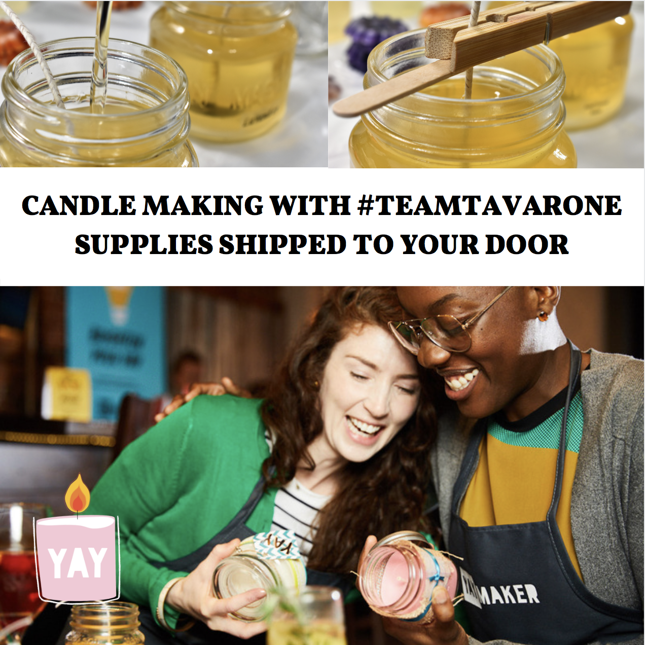 A Candle Making with Supplies Shipped to your door TeamTavrone event experience project by Yaymaker